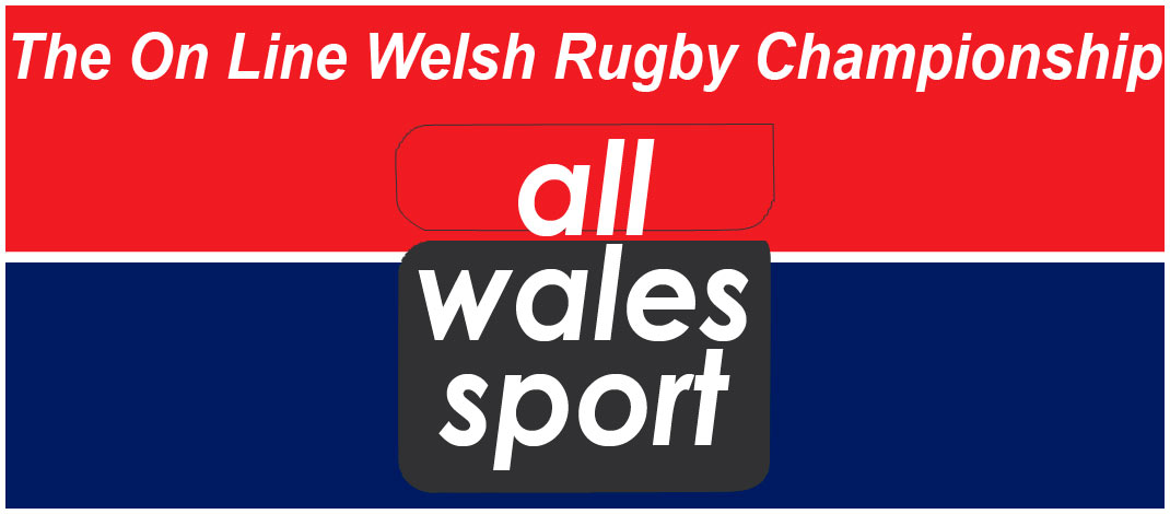 The On Line Welsh Rugby Championship – Preview