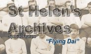 Special feature from the St Helen's Archives